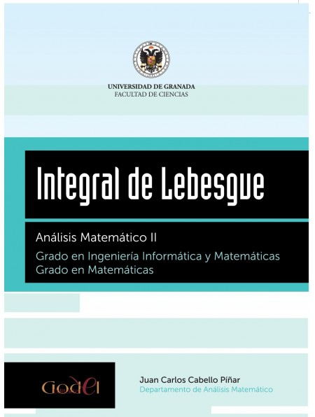 Integral de Lebesgue. Análisis Matemático II