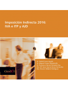 Imposición Indirecta 2016: IVA e ITP y AJD