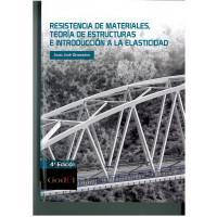 Resistencia de materiales, teoría de estructuras e introducción a la elasticidad