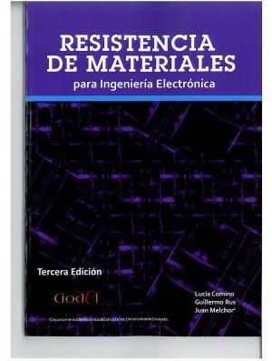 Resistencia de Materiales para Ingeniería Electrónica