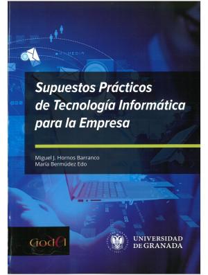 Supuestos Prácticos de Tecnología Informática para la empresa
