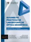 Guiones de Prácticas de Laboratorio de Óptica Geométrica