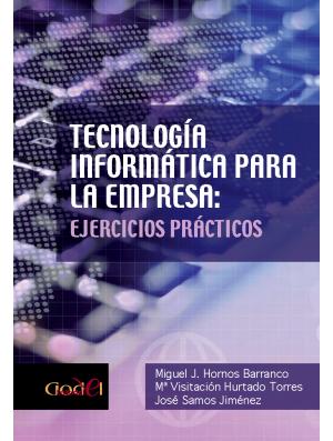 Tecnología Informática para la Empresa: Ejercicios Prácticos