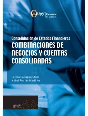 Consolidación de Estados Financieros. Combinaciones de negocio y cuentas consolidadas