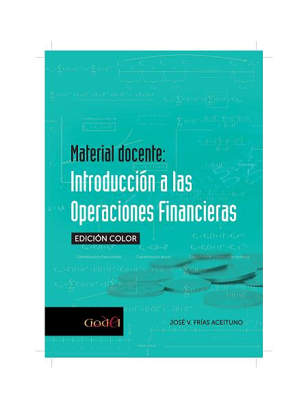 Material Docente: Introducción a las Operaciones Financieras (edición COLOR)