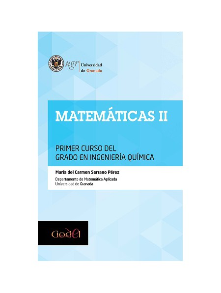 Matemáticas II. Primer Curso del Grado en Ingeniería Química.